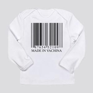 Made In Vachina Long Sleeve T-Shirt