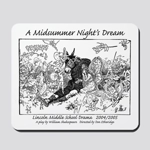 Midsummer Night's Drama Mousepad