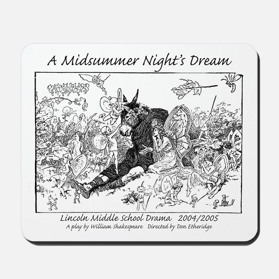 Midsummer Night's Drama Mousepad