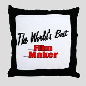 """""""The World's Best Film Maker"""" Throw Pillow"""