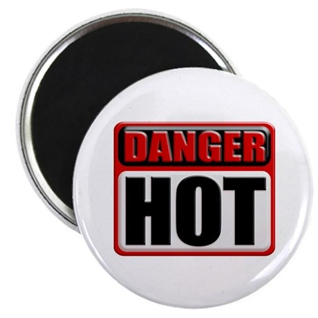 DANGER: HOT! Magnet