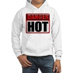 DANGER: HOT! Hooded Sweatshirt