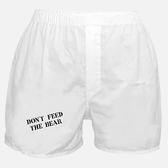 Don't feed the bear Boxer Shorts