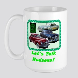 """Let's Talk Hudsons"" Large Mug"