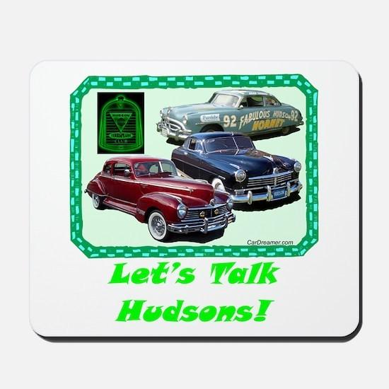 """Let's Talk Hudsons"" Mousepad"