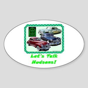 """Let's Talk Hudsons"" Oval Sticker"