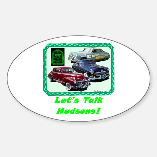 """""""Let's Talk Hudsons"""" Oval Decal"""