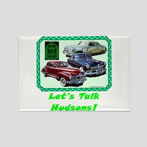 """""""Let's Talk Hudsons"""" Rectangle Magnet"""