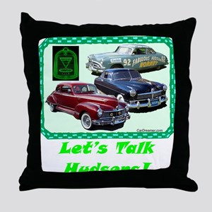 """Let's Talk Hudsons"" Throw Pillow"