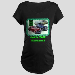 """Let's Talk Hudsons"" Maternity Dark T-Shirt"