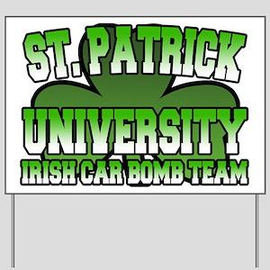 St. Patrick University Irish Car Bomb Team Yard Si