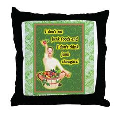 Throw Pillow - I don't eat junk or think junk