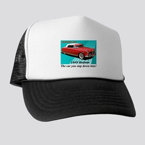 """Step Down Into My Hudson!"" Trucker Hat"