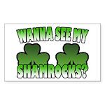 Wanna See My Shamrocks Rectangle Sticker