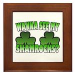 Wanna See My Shamrocks Framed Tile