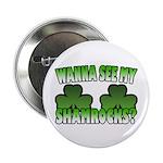 Wanna See My Shamrocks 2.25