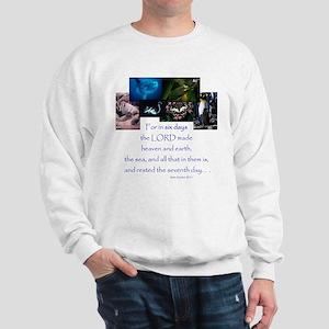 In Six Days Sweatshirt