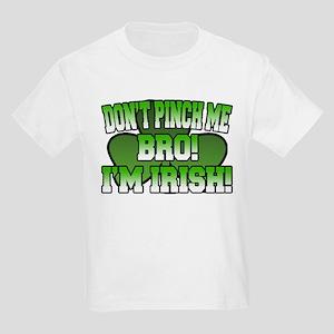 Don't Pinch Me Bro Kids Light T-Shirt