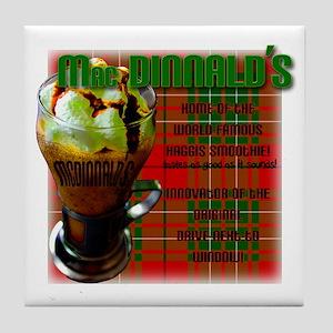 MAC DINNALD'S Tile Coaster