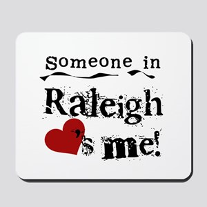 Raleigh Loves Me Mousepad