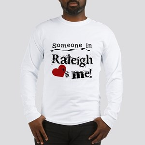 Raleigh Loves Me Long Sleeve T-Shirt