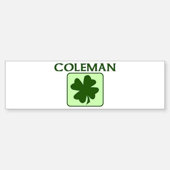 COLEMAN Family (Irish) Bumper Bumper Bumper Sticker