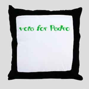 Vote for Pedro Throw Pillow