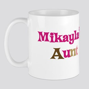 Mikayla's Aunt Mug