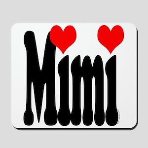 I love Mimi Mousepad