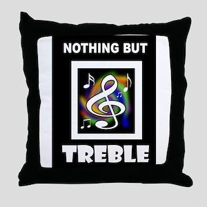 TREBLE TROUBLE Throw Pillow