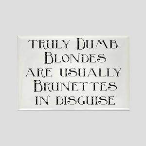 Dumb Blondes Rectangle Magnet
