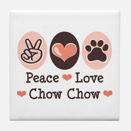 Peace Love Chow Chow Tile Coaster
