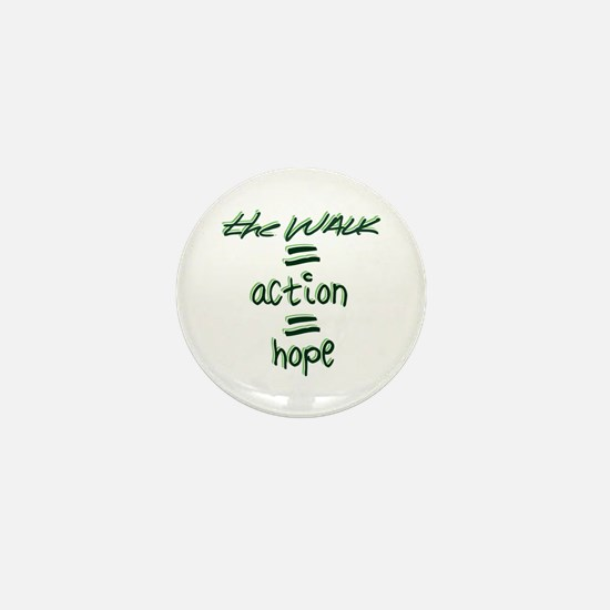 The Walk = Action = Hope Mini Button