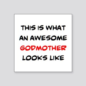 """awesome godmother Square Sticker 3"""" x 3"""""""