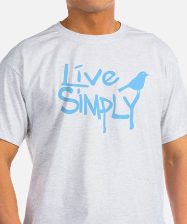 Live simply T-Shirt