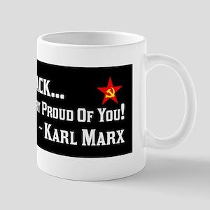 """""""Karl Marx: Proud Of Barack"""" Mug"""