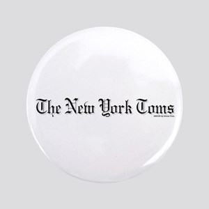 """The New York Toms - 3.5"""" Button"""