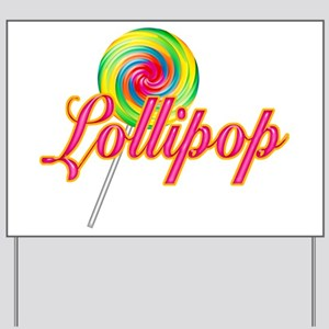 Text Lollipop Yard Sign