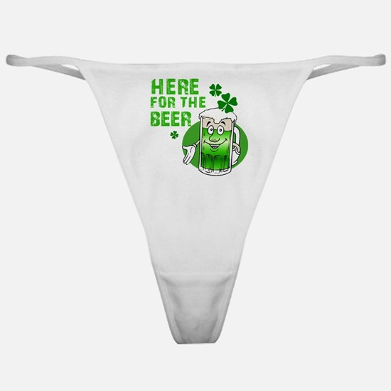 Here for the beer! St Pats Classic Thong