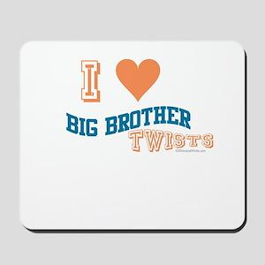 BIG BROTHER TWISTS Mousepad