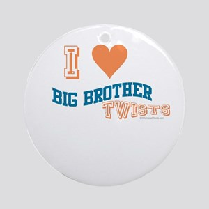 BIG BROTHER TWISTS Ornament (Round)