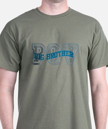 BIG BROTHER POV T-Shirt