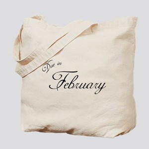 Due In February Formal Script Tote Bag