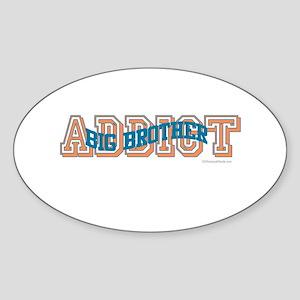 BIG BROTHER ADDICT Oval Sticker