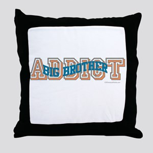 BIG BROTHER ADDICT Throw Pillow