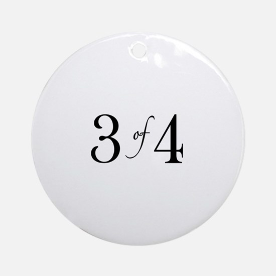 3 of 4 (3rd Child) Ornament (Round)