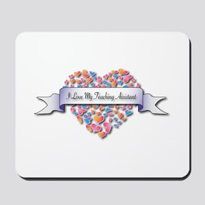 Love My Teaching Assistant Mousepad