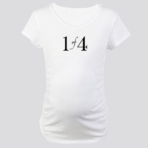 1 of 4 (First Born) Maternity T-Shirt