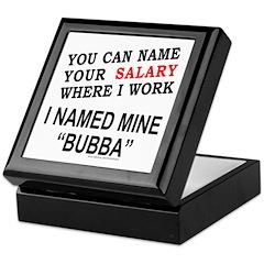 NAME YOUR SALARY Keepsake Box