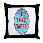 I Love Taper Throw Pillow